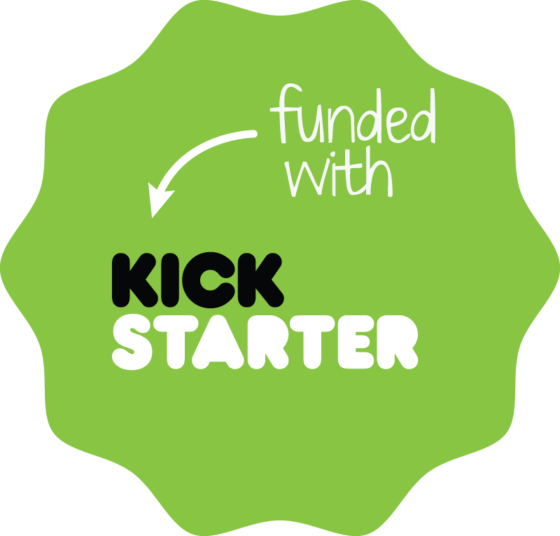 Kickstarter badge funded be65c39b962dc478ca9230208ab9278d594e124859335b37ea7103446b78f80e